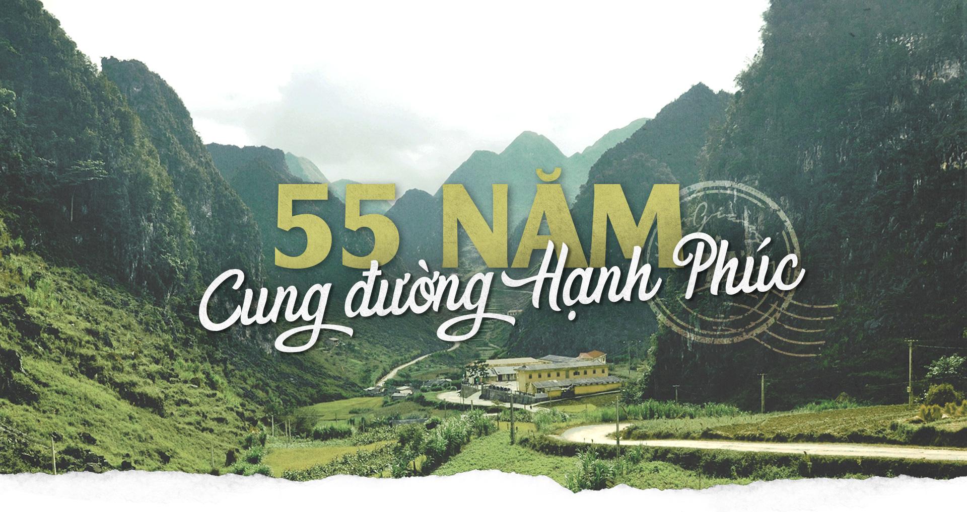 55 năm cung đường hạnh phúc